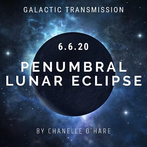 Penumbral Lunar Eclipse Portal & Galactic Transmission June 5th 2020