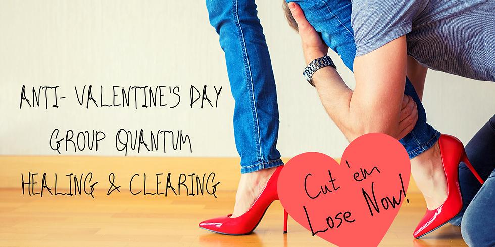 Anti-Valentines Night Group Quantum Healing Event