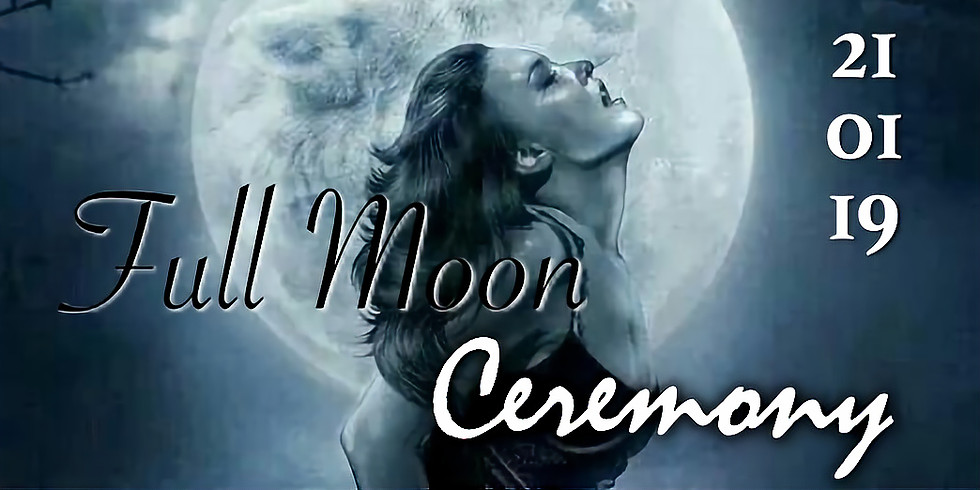 Full Moon, Lunar Eclips, Super Blood Moon Ceremony January 21st 2019