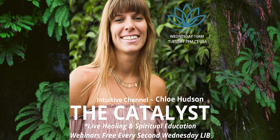THE CATALYST ~ CHLOE HUDSON INTUITIVE CHANNEL
