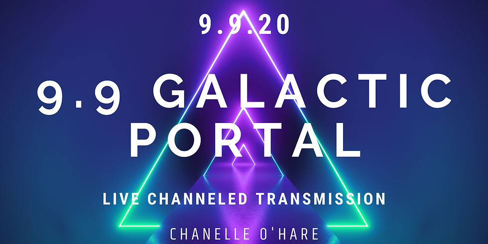 9.9 Portal & Galactic Transmission (event held Wednesday 8.30am AEST)