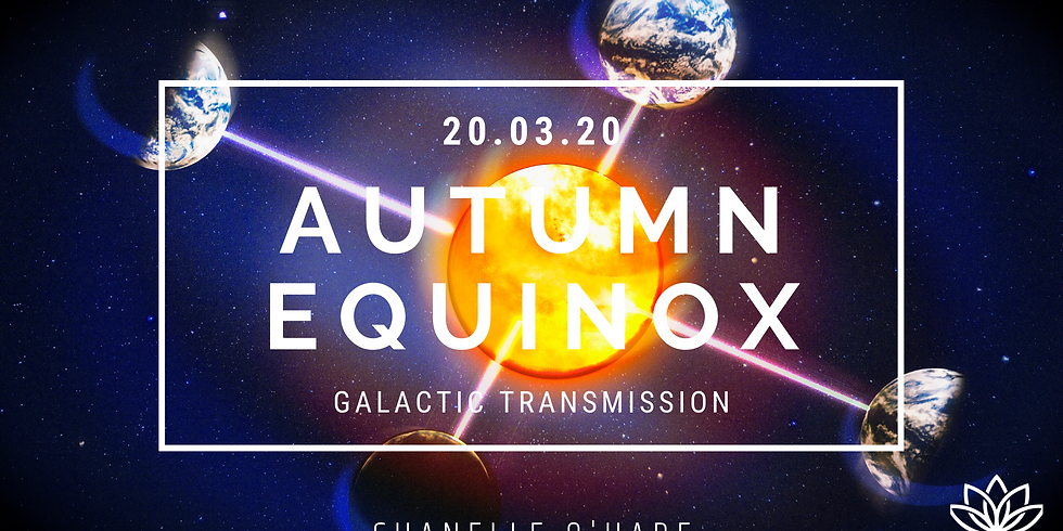 Autumn Equinox Portal Galactic Transmission & Channeling
