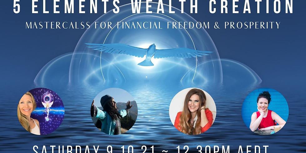 5 Elements Wealth Creation Masterclass