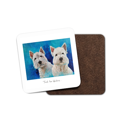 Just Two Westies - Coaster
