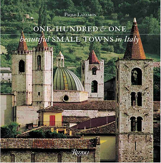 One Hundred & One Beautiful Small Towns in Italy (Rizzoli Classics).jpg
