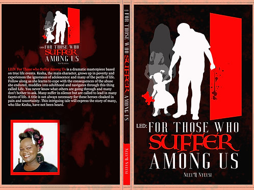 LED For Those Who Suffer Among Us Paperback