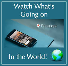 Periscope: The Next Big Thing: