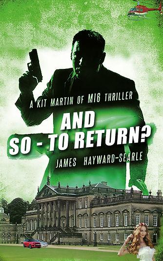 And so to Return, Kit Martin MI6