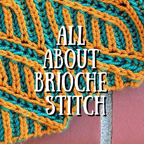 All About Brioche Stitch
