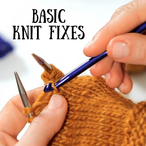 Basic Knit Fixes Video Class