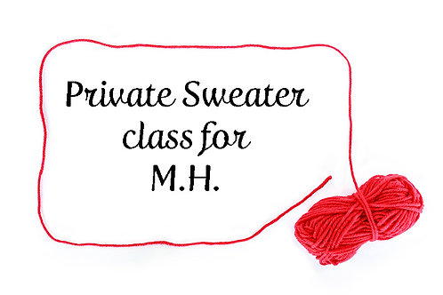 Private Sweater class for M.H.