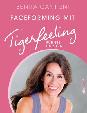 Faceforming – Tigerfeeling fürs Gesicht