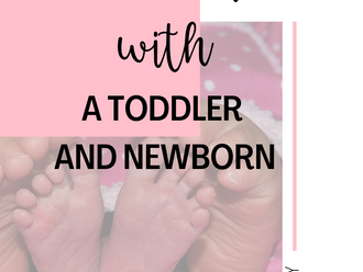 WEEK ONE WITH A NEWBORN + TODDLER