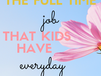 Play is a Full Time Job for Kids