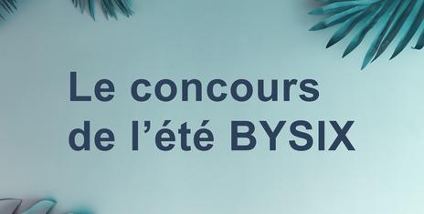 Participez au concours BYSIX