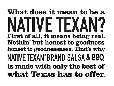 Native Texan Brand Salsa & BBQ sauce is made with only the best of what Texas has to offer.