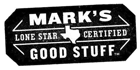 Mark's Good Stuff - Lone Star Certified Good Stuff