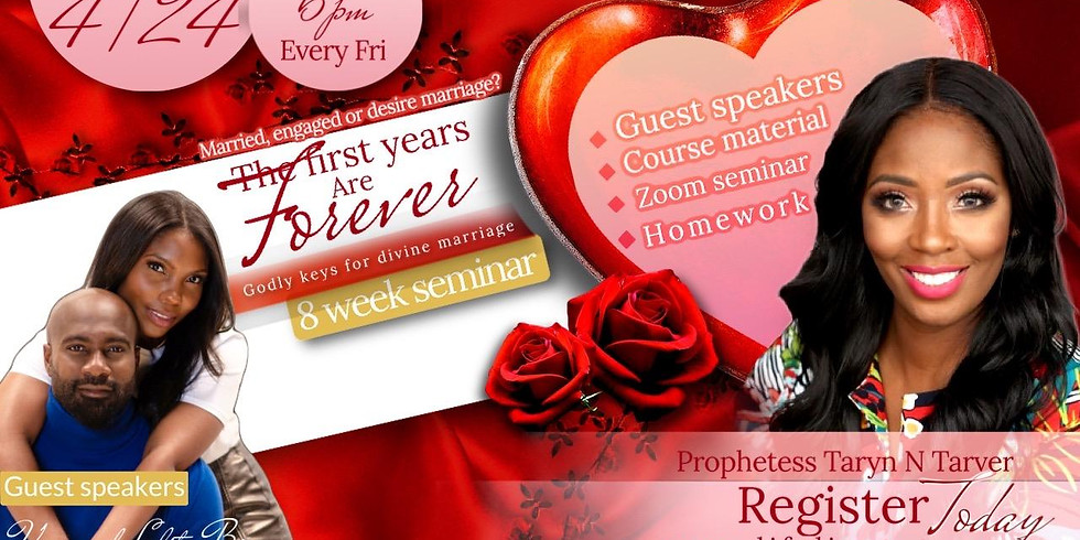 The first years are forever Marriage & Premarriage Seminar