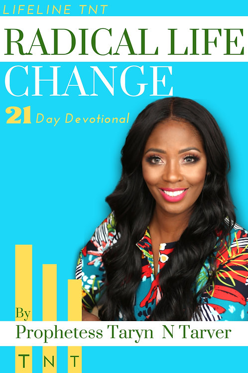 Radical Life Change 21 Day Devotional