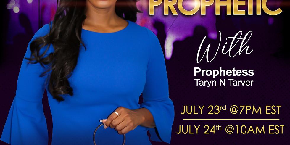 Taste Of The Prophetic - Prophetess Taryn Tarver