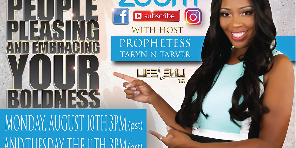 Overcoming People Pleasing and Embracing Your Boldness 10th -11th