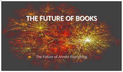 Future Of Books [19 pgs]