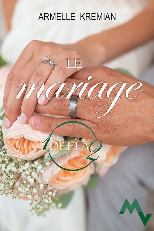LE MARIAGE 1 DÉFIS À 2