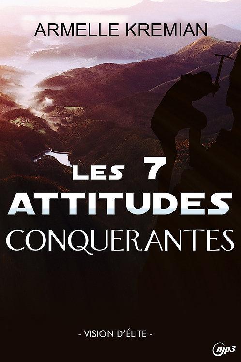 7 ATTITUDES CONQUÉRANTES