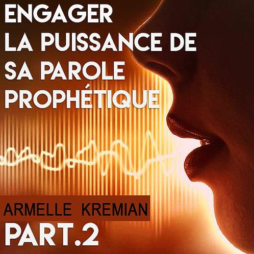 Engager la puissance de sa Parole prophétique 2