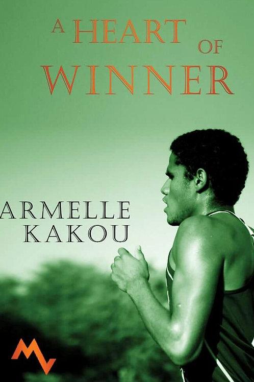 A Heart of Winner