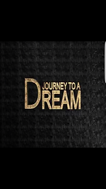 """Journey To A Dream"" title screen. How Bad Do You Want It?"