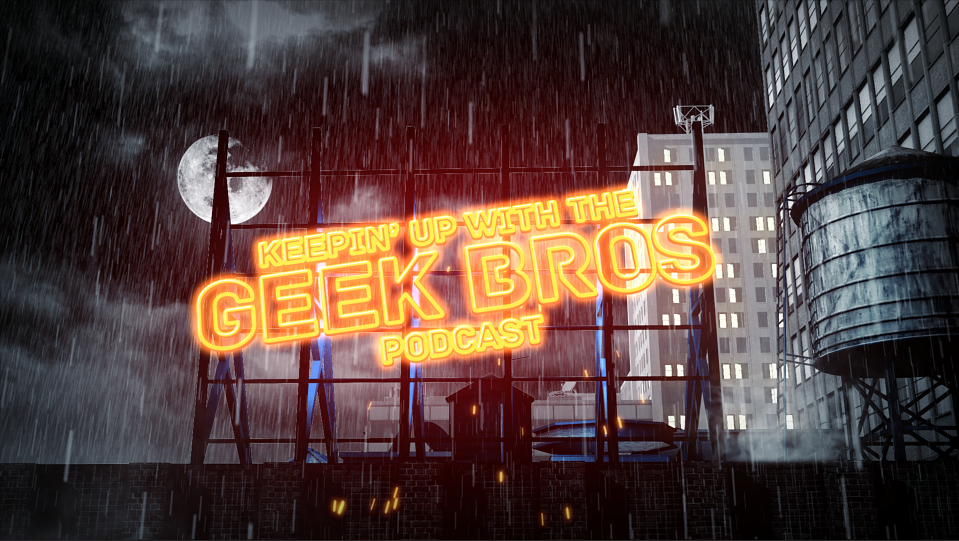 GEEK BROS podcast