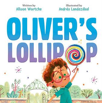 Oliver's Lollipop cover Allison Wortche Andres Landazabal