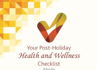 YOUR POST HOLIDAY HEALTH AND WELLNESS CHECKLIST