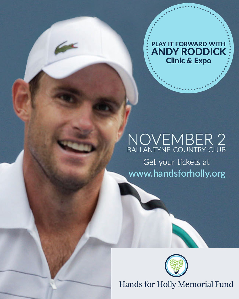 Play it Forward with Andy Roddick Event to benefit Hands for Holly Memorial Fund