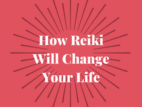 How Reiki Will Change Your Life