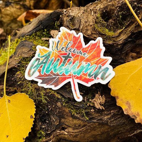 """""""Welcome Autumn"""" Die-Cut Vinyl Sticker"""