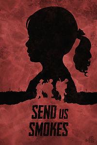 SendUsSmokes_poster_v005.jpg