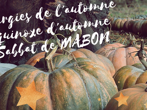 Energies de l'automne 🎃 Equinoxe d'automne 🎃 Sabbat de Mabon 🎃 Vlog Sept. / Oct. 2020