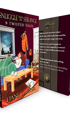Snuggle with the Strange: 9 Twisted Tales book cover by author Liane Carter