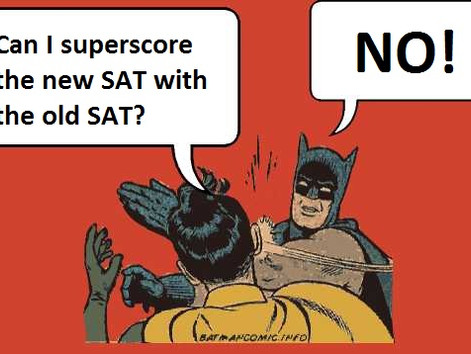 """Case Closed? Seems So: No """"Superscoring"""" of Current and New SAT Scores."""