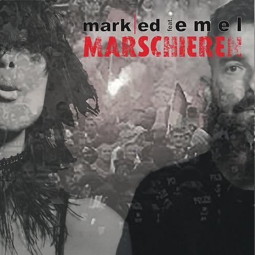 Mark Ed feat. Emel - marschieren