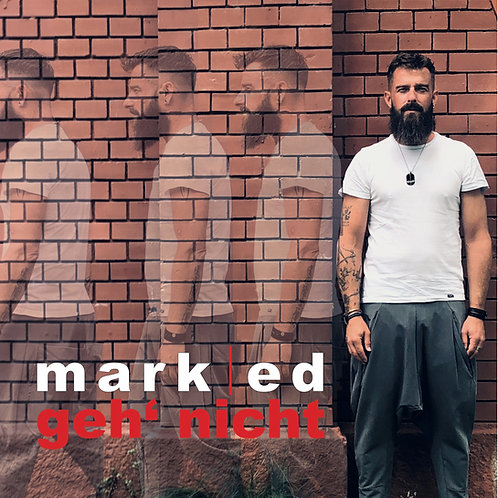 Mark Ed - 'geh' nicht'