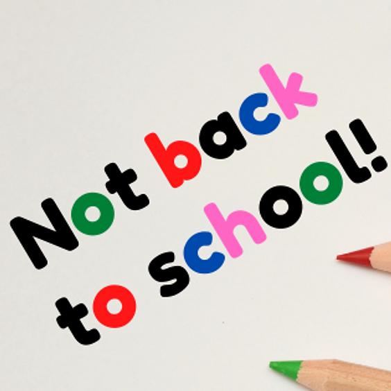 Back by popular request - Not back to school Webinar