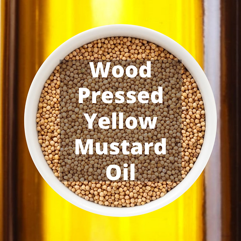 Wood pressed Yellow Mustard Oil