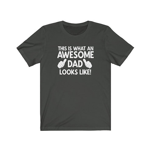 Awesome Dad Looks Like- Bella + Canvas 3001 Unisex Jersey Short Sleeve Tee