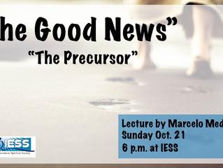 """""""The Good News - The Precursor"""
