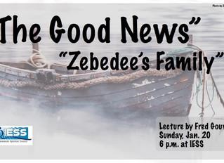 The Good News - Zebedee's Family