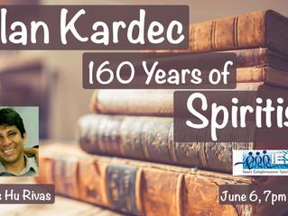 Allan Kardec - 160 Years of Spiritism