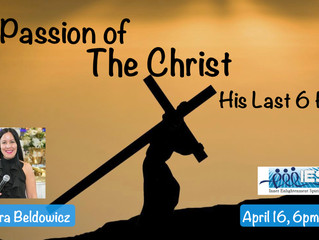 The Passion of the Christ: His Last 6 Hours (followed by our Early Dinner)
